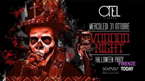 Halloween party all'Otel / Voodoo night