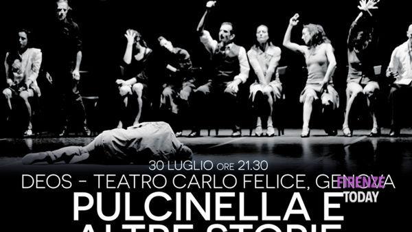 26° Florence Dance Festival - Pulcinella e altre storie