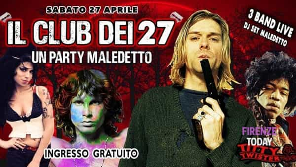 """Il club dei 27"": un party maledetto"