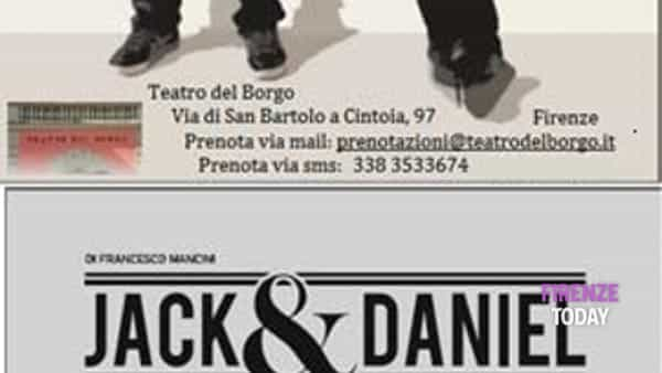 Jack & Daniel al Teatro del Borgo