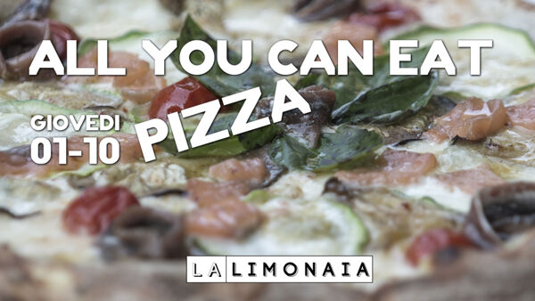 All You Can Eat Pizza a La Limonaia