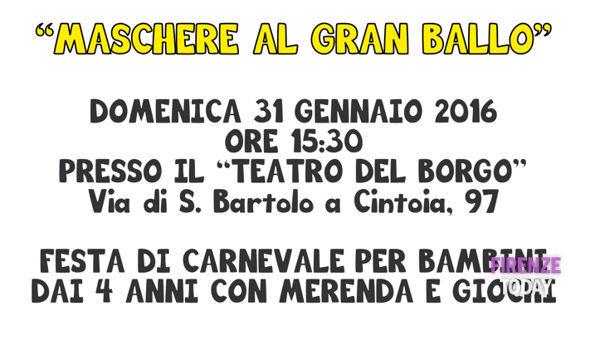 Carnevale 2016, festa per bambini al Teatro del Borgo