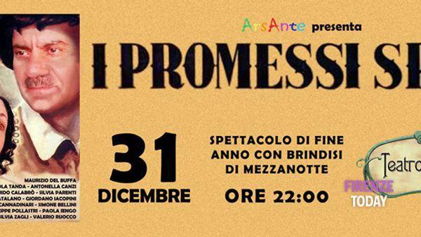 """Capodanno 2016 al Teatro Lumière, in scena """"I Promessi Sposi"""""""